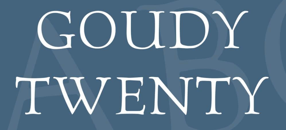 Goudy Twenty Regular Font - Download Free in Ttf, Otf & Zip